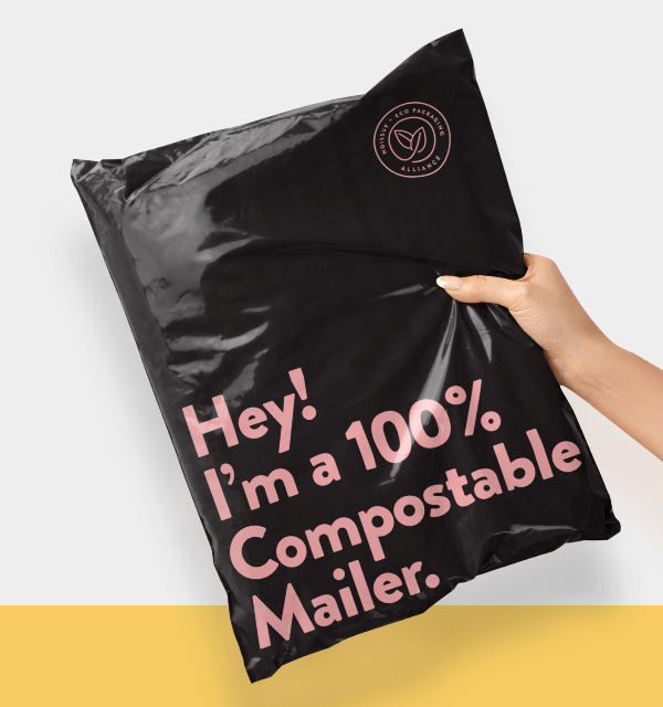 Hey! I'm a 100% Compostable Mailer.